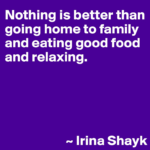 Best Quotes by Irina Shayk about Family