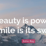 Best Quotes by John Ray about Power
