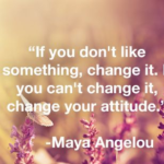 Best Quotes by Maya Angelou about Change
