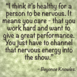 Beyonce Knowles Nervous Quotes
