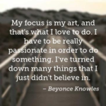 Beyonce Knowles Quotes about Myself