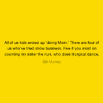 Bill Murray Quotes Tumblr