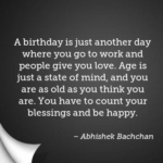 Birthday Quotes by Abhishek Bachchan
