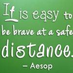 Brave Quotes by Aesop