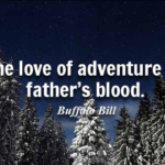 Buffalo Bill Quotes About Dad