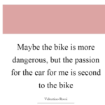 Car Quotes by Valentino Rossi
