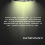 Chantal Sutherland Quotes About Nature