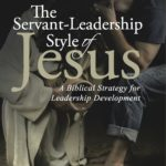 Christian Servant Leaderships Quotes