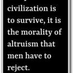 Civilization Quotes by Ayn Rand
