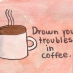 Coffee Quotes for Tumblr