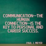 Communication Quotes by Paul J. Meyer