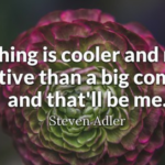 Cool Quotes by Steven Adler