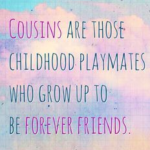 Cousin Best Friend Quotes