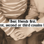 Cousins are  My First Friends Quotes