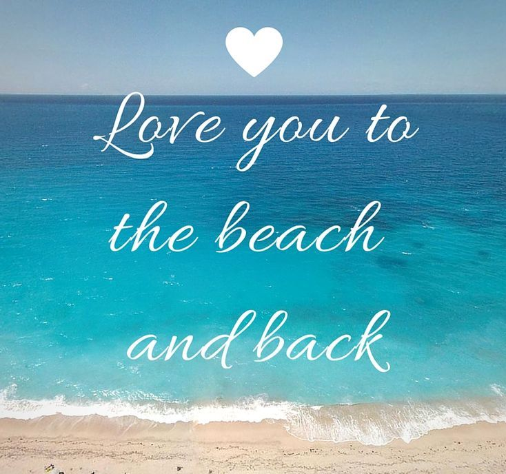 Inspirational Love Messages For Girlfriend: Cute Beach Quotes And Sayings