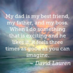 Dad Quotes by David Lauren
