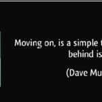 Dave Mustaine Quotes About Moving On