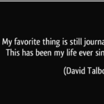 David Talbot Quotes About Life Favorite
