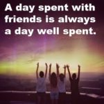 Day Out With Friends Quotes Pinterest
