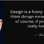 Design Quotes by Steve Jobs