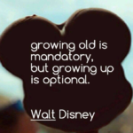 Disney Movie Growing Up Quotes