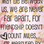 Distance Friendship Quotes Tumblr