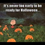 Early Halloween Quotes and Sayings