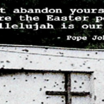 Easter Quotes by Pope John Paul II