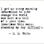 Eb White Quotes Pinterest