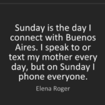 Elena Roger Quotes About Mother's Day