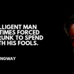 Ernest Hemingway Quotes About Intelligence