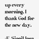 F. Sionil Jose Quotes About Morning