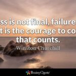 Failure Is Not Fatal Success Is Not Final Tumblr