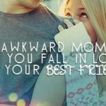 Falling In Love With Your Guy Best Friend Quotes