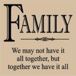 Family We May Not Have It All Together Quote