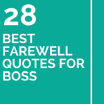Farewell Quotes For Your Boss