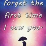 First Love Never Forget Quotes