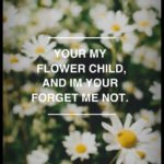 Flower Child Quotes Tumblr