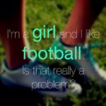 Football Quotes For Girls