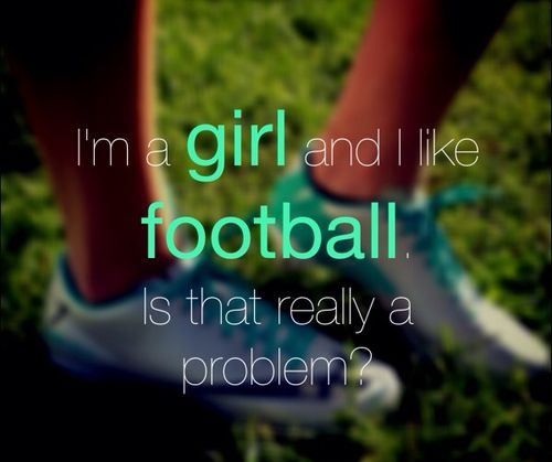 Football Quotes For Girls – Upload Mega Quotes