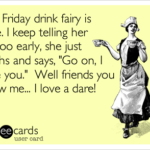 Friday Drinking Quotes Funny Pinterest