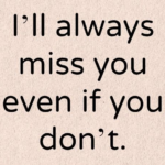 I'll Miss You Friends Quotes