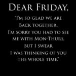 Funny Quotes About Fridays And Weekends Pinterest