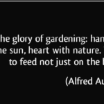 Gardening Quotes by Alfred Austin