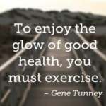 Gene Tunney Quotes About Health