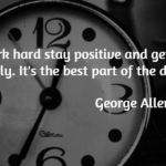 George Allen, Sr. Quotes About Positive