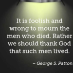 George S. Patton Quotes About Veterans Day