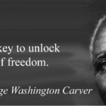 George Washington Carver Quotes About Freedom