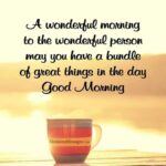 Good Morning Quotes For A Special Person Pinterest