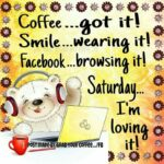 Good Morning Saturday Funny Quotes Facebook